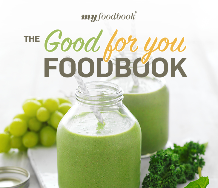 New Good For You cookbook with a great collection of fresh and easy food that is good for you