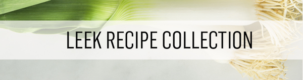 This recipe collection has great ideas for cooking with leeks