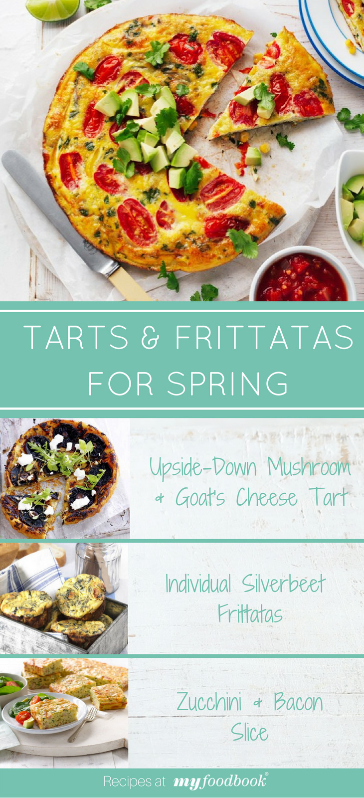 Make these delicious tart and frittata recipes for spring entertaining from myfoodbook