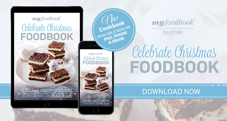 Download the Celebrate Christmas Foodbook for Christmas recipe inspiration