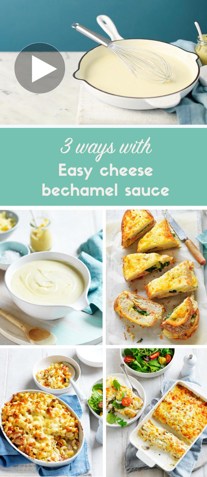 3 ways to use a béchamel sauce recipe
