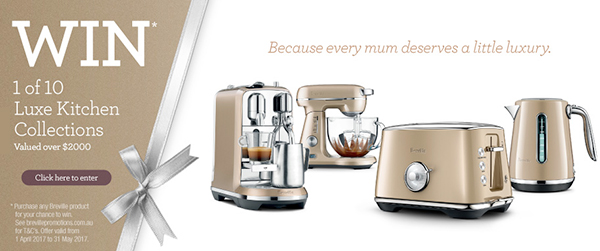 This Breville Luxe Collection features the gifts that mum actually wants for Mother's Day. Enter for your chance to win this stunning prize