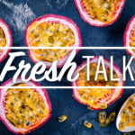 Cook's guide to passionfruit